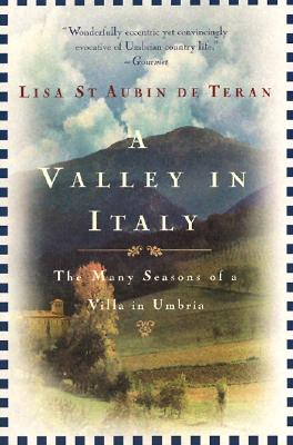 A Valley in Italy By De Teran, Lisa st Aubin