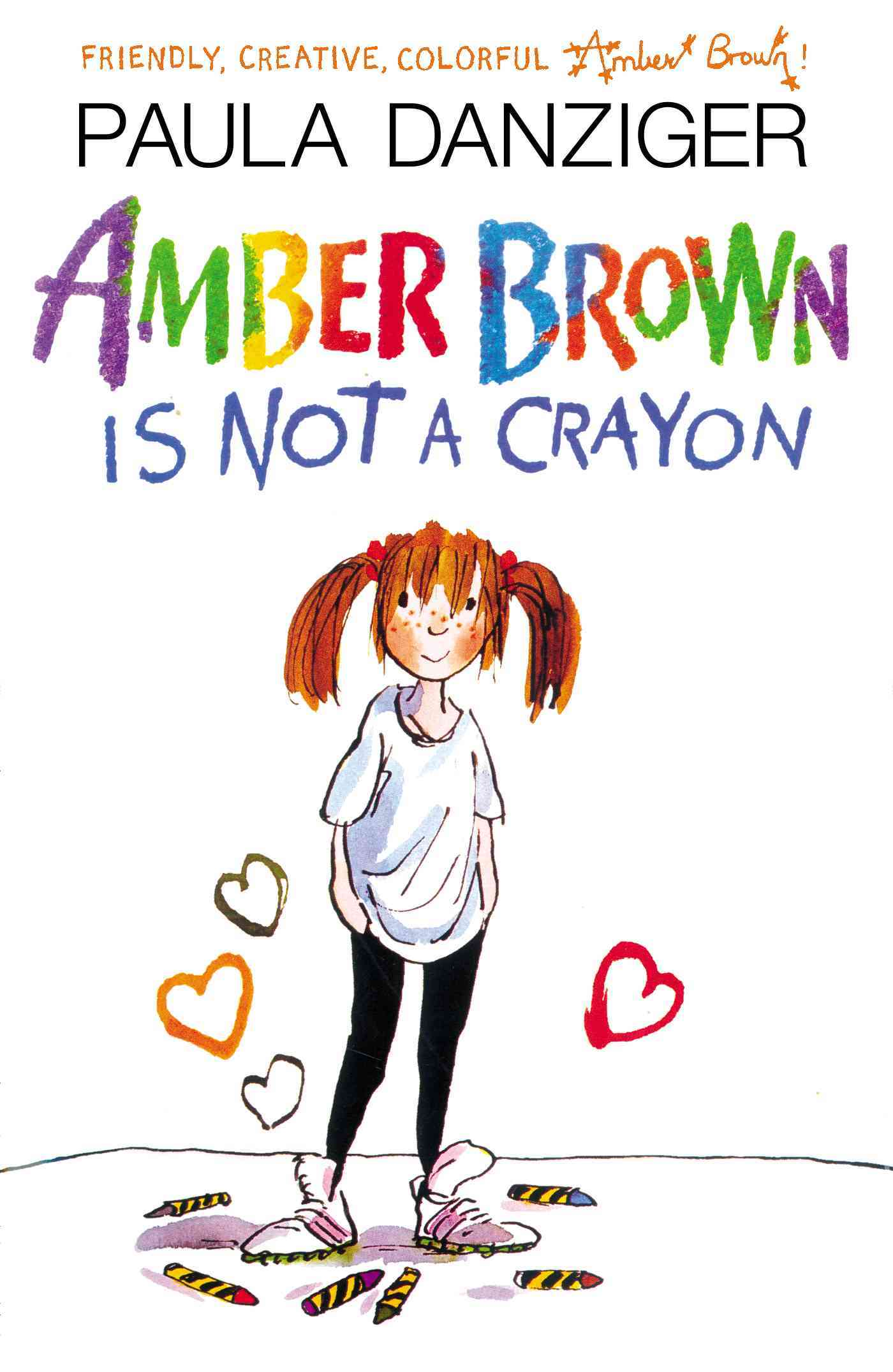 Amber Brown Is Not a Crayon By Danziger, Paula/ Ross, Tony (ILT)