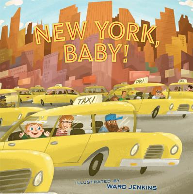 New York, Baby! By Jenkins, Ward (ILT)