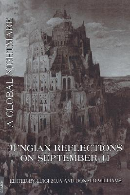 Jungian Reflections on September 11th By Zoja, Luigi (EDT)/ Williams, Donald (EDT)